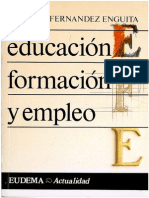 Fernandez Enguita Mariano - Educacion Formacion Y Empleo