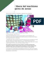 El Tejido Libera Del Machismo a Las Mujeres de Zonas Rurales