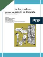 El Efecto de Las Condenas Largas en La Prisión de Cataluña