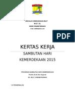 Kertas Kerja Bulan Kemerdekaan 2015