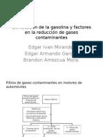 Combustión de La Gasolina y Factores en La