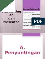 Penyuntingan dan presentasi
