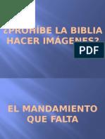Prohibe La Biblia Hacer Imágenes