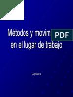Capt9. Metodos y Movimientos en El Lugar de Trabajo