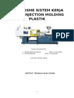 Mekanisme Sistem Kerja Mesin Injection Molding Plastik