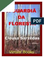A Guardia Da Floresta