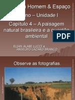 A Paisagem Natural Brsaileira e a Questão Ambiental