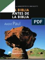 La Biblia Antes de La Biblia La Gran Revelación