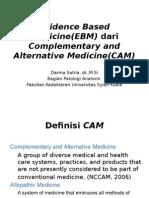 Kuliah Evidence Based Medicine CAM