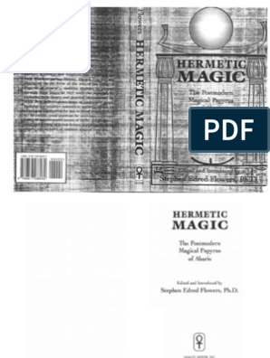 Stephen Flowers - Hermetic Magic, The Postmodern Magical