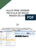 Pasos Para Grabar Pelicula de Movie Maker en Dvd