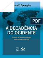A Decadência Do Ocidente - Oswald Sprengler