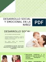 DESARROLLO SOCIAL Y EMOCIONAL EN LA NIÃ'EZ.pptx