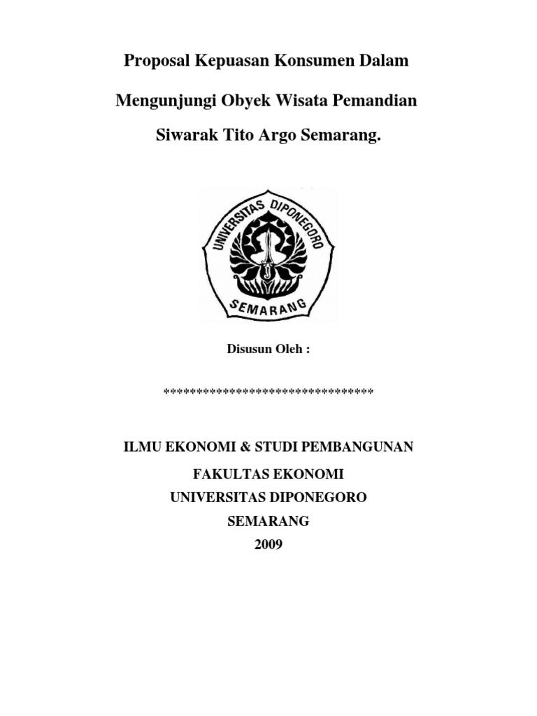 Proposal Kepuasan Konsumen Dalam Mengunjungi Obyek Wisata Pemandian Siwarak Tito Argo Semarang