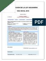 Modificacion de la ley general de adunas 1053 en el año 2015