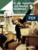 Qué será de nosotros, los malos alumnos - Alvaro Marchesi
