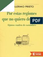 Prieto-Por Estas Regiones Que No Quier - Guillermo Prieto