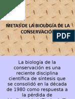 Biología de La Conservación Metas de La Biología de La Conservación