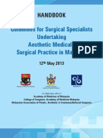 Guidelines for Surgical Specialists Undertaking Aesthetic Medical Surgical Practice in Malaysia