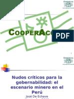 CooperAcción. Nudos Críticos Para La Gobernabilidad, El Escenario Minero en El Perú (1)