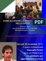 Seminario Base Allenamento Mentale Nello Sport - Hotel Eden 26 Novembre 2015