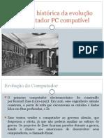 Descrição Histórica Da Evolução Dos Computadores