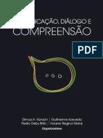Comunicação - Diálogo - Compreensão