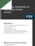 Perfuzia Cerebrala in Chirurgia Crosei Aortei