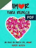 Un Amor Para Rebeca - Mayte Uceda