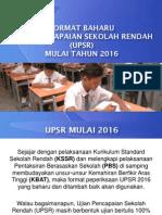 Sesi 1_Taklimat Format UPSR Mulai 2016 Dan Operasi (