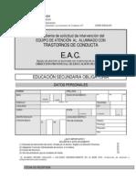 Expediente de solicitud de intervención del Equipo de Atención al Alumnado con trastornos de Conducta (EAC)