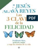 Las 3 Claves de La Felicidad - Mª Jesus Alava Reyes