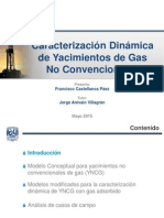 Caracterización Dinámica de Yacimientos de Gas No Convencionales