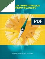 Estudos da Competitividade do Turismo Brasileiro