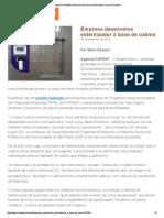 Agência FAPESP _ Empresa Desenvolve Esterilizador à Base de Ozônio