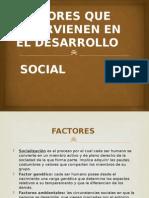 Factores de La Sociedad