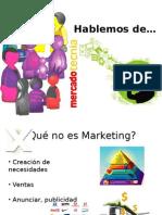 Hablemos+de+mercadotecnia.ppt