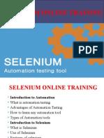 SELENIUM Online Training Classes in INDIA, USA, UK, AUSTRILA, CANADA, and SINGAPUR.