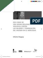 Burstin, V. y Otras (Comp.) - Violencia Contra Las Mujeres y VIH-SIDA en Cuatro Paises Del Mercosur. Informe Uruguay.