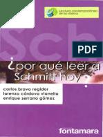 Por Qué Leer a Schmitt Hoy_Enrique Serrano Gomez