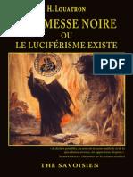 Louatron, H. - A la messe noire ou le luciférisme existe