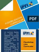Flexibilizacion Curricular -t4