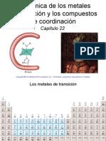 22. La Química de Los Metales de Transición y Los Compuestos de Coordinación. Raymond Chang