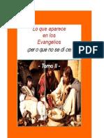 Daniel Albarrán, Lo que aparece en los Evangelios (pero que no se dice) Tomo II - 2a Edición, 2010.