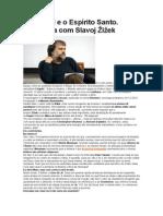 Entrevista Com Slavoj Zizek