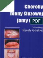 Choroby Błony Śluzowej Jamy Ustnej - Renata Górska (2007)