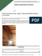 Cálculo de Estructuras_ Vigas y Pilares de Madera Maciza y Laminada _ Arquitectura y Rehabilitación Sostenible en Euskadi