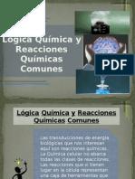 Lógica Química y Reacciones Químicas Comunes