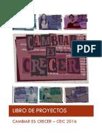 LIBRO DE PROYECTOS - Cambiar es Crecer CEIC 2016