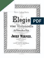 Werner J. - Elegia para Cuatro Chelos o Tres Chelos y Viola Op. 21 - Leipzig J. Rieter Biedermann - parte General.pdf